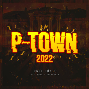 Album P-Town 2022 (Explicit) from Unge Høyer