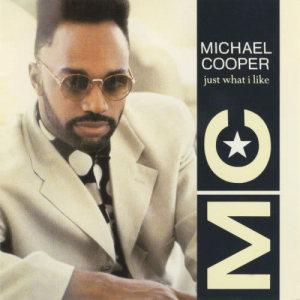 อัลบัม Just What I Like ศิลปิน Michael Cooper