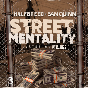 Street Mentality (feat. Mr. Kee) (Explicit)