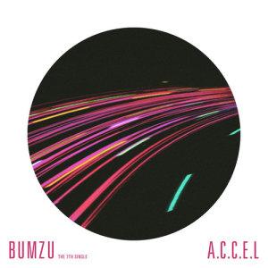 BUMZU的專輯The 7th Digital Single 'A.C.C.E.L'