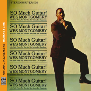 Album So Much Guitar! [Original Jazz Classics Remasters] from Wes Montgomery