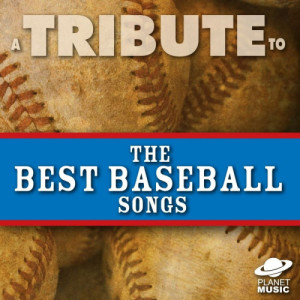 The Hit Co.的專輯A Tribute to the Best Baseball Songs