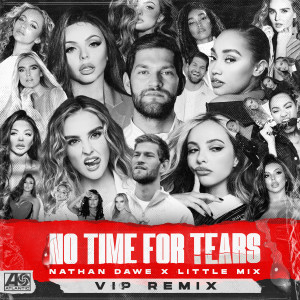 Nathan Dawe的專輯No Time For Tears (VIP Remix)