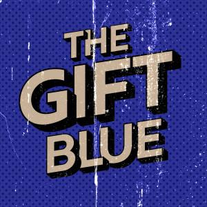The Gift (20th Anniversary) dari Blue
