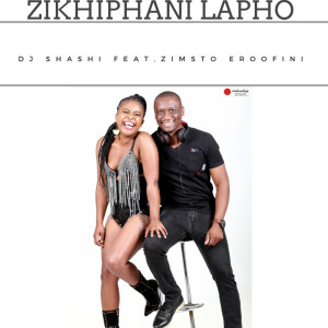 Album Zikhiphani Lapho from DJ Shashi