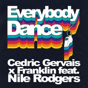 Cedric Gervais的專輯Everybody Dance