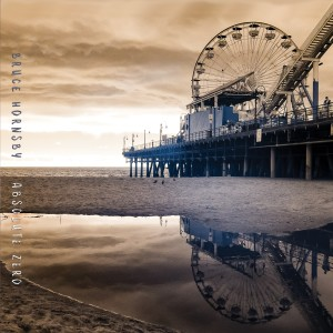 Album Absolute Zero from Bruce Hornsby