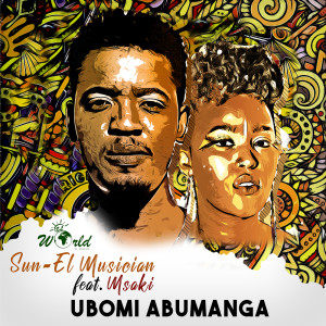 Album Ubomi Abumanga from Sun-El Musician