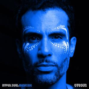Album Hyper Soul: MEDICINE (Explicit) from OVEOUS