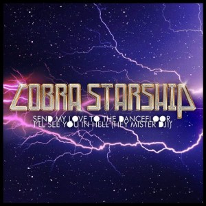 Cobra Starship的專輯Send My Love To The Dance Floor I'll See You In Hell (Hey Mister DJ) (International)