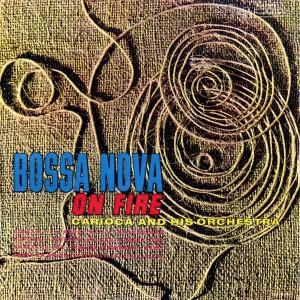 Album Bossa Nova On Fire from Carioca