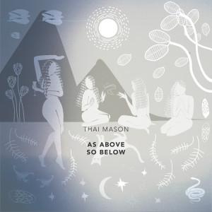 Album As Above, So Below (Explicit) from Thai Mason