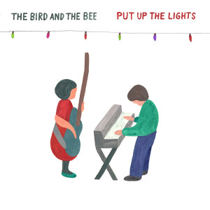 Album Put up the Lights from The Bird And The Bee