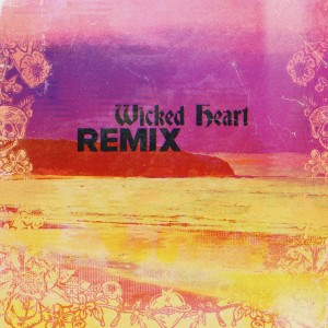 Album Wicked Heart (Impissed & Rome Remix) (Explicit) from Sublime With Rome