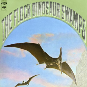 Album Dinosaur Swamps (Expanded Edition) from The Flock