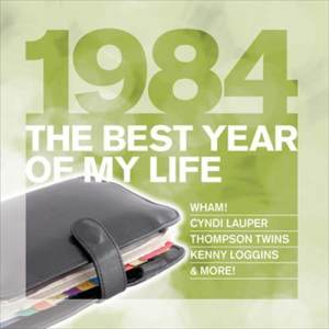 Various Artists的專輯The Best Year Of My Life: 1984
