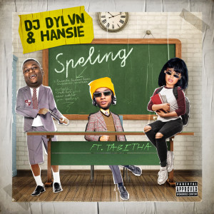 Album Speling (feat. Tabitha) from DJ DYLVN