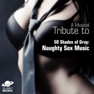 The Hit Co.的專輯A Musical Tribute to 50 Shades of Gray: Naughty Sex Music