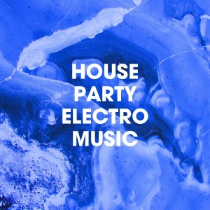 electro的專輯House Party Electro Music