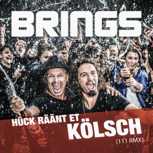 Album Hück räänt et Kölsch from Brings