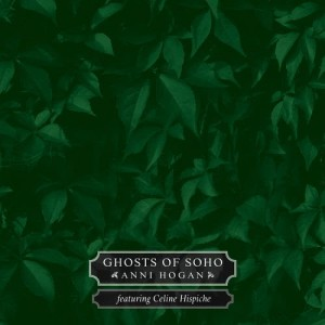 Anni Hogan的專輯Ghosts of Soho