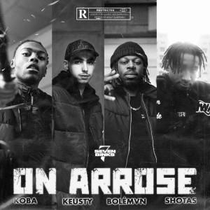 Album On arrose (Explicit) from Seven Binks
