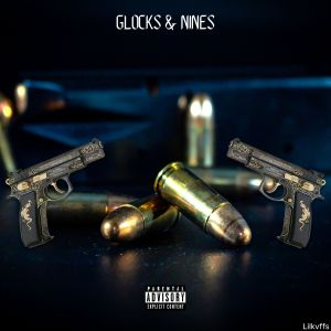Glocks & Nines (Explicit) dari Quality Control