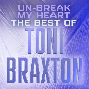 Listen to Un-Break My Heart song with lyrics from Toni Braxton