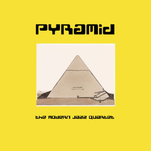 Album Pyramid from Modern Jazz Quartet