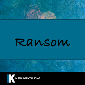 Instrumental King的專輯Ransom (In The Style of Lil Tecca) [Karaoke Version]