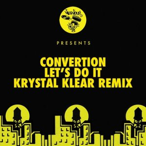 Album Let's Do It - Krystal Klear Remixes from Convertion