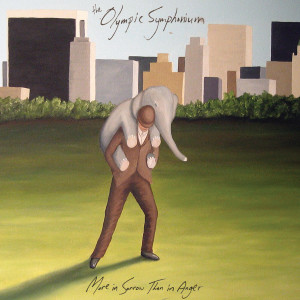 Album More in Sorrow Than in Anger from The Olympic Symphonium