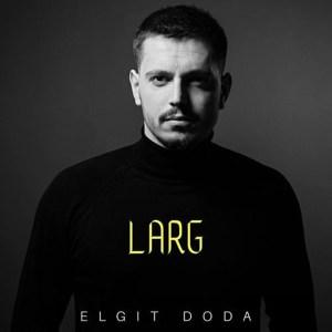Larg dari Elgit Doda