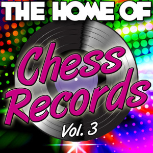 Album The Home of Chess Records Vol. 3 from Various Artists