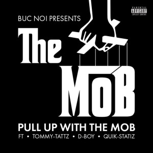 Pull up With the Mob (Explicit)