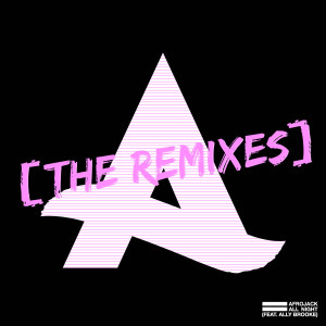 Afrojack的專輯All Night (feat. Ally Brooke) [The Remixes]