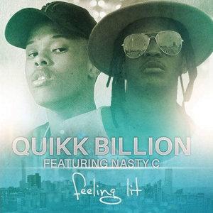 Listen to Feelin Lit (ft Nasty C) song with lyrics from Quikk Billion