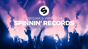 Stream and Win with Spinnin' Records