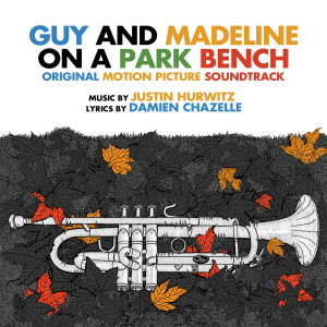 Album Guy and Madeline on a Park Bench (Original Soundtrack Album) from Justin Hurwitz