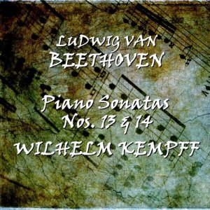 Wilhelm Kempff的專輯Beethoven: Piano Sonatas Nos. 13 & 14