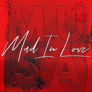 Album Mad In Love from Musa