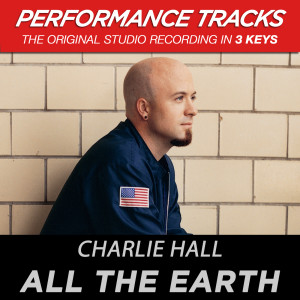 All The Earth 2003 Charlie Hall