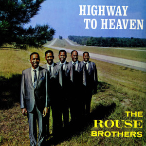 Album Highway To Heaven from The Rouse Brothers