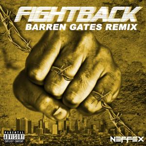 Fight Back (Barren Gates Remix) (Explicit)