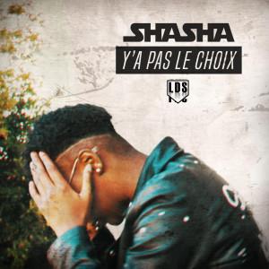 Album y'a pas le choix from ShaSha