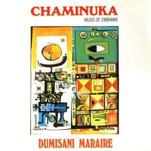 Album Chaminuka: Music Of Zimbabwe from Dumisani Maraire