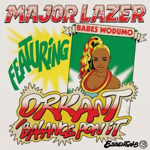 Album Orkant/Balance Pon It (feat. Babes Wodumo & Taranchyla) (Explicit) from Major Lazer