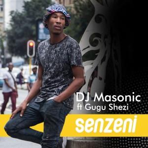 Album Senzeni from DJ Masonic