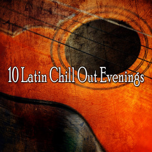 Album 10 Latin Chill out Evenings from Instrumental