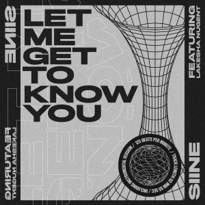 Album Let Me Get to Know You from Siine